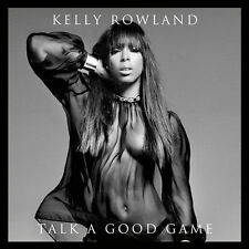 Talk a Good Game by Kelly Rowland (CD, 2013, Universal Republic)