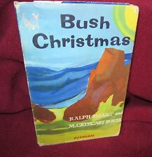 Bush Christmas: A Film Story - M Cathcart Borer. Ralph Smart. 1968 HbDj  in MELB
