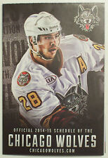 NEW 2014-2015 CHICAGO WOLVES (AHL) AMERICAN ICE HOCKEY LEAGUE POCKET SCHEDULE
