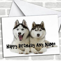 Husky Dogs Personalized Birthday Card