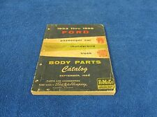 ORIGINAL 1953-56 FORD PASSENGER CAR THUNDERBIRD TRUCK BODY PARTS CATALOG   415