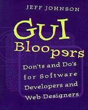 GUI Bloopers: Don'ts and Do's for Software Developers and Web Designers (The Mor