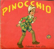 PINOCCHIO - ÉDITIONS DE L' IRIS - COLLECTION ROSE D'OR - CARLO COLLODI – FRENCH