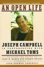 An Open Life: Joseph Campbell in conversation with Michael Toms by Toms, Michae