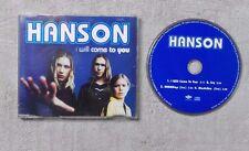 "CD AUDIO MUSIQUE / HANSON ""I WLL COME TO YOU"" 4T CD MAXI-SINGLE POP ROCK"