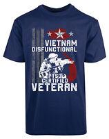Vietnam Disfunctional New Men's Shirt Certified Veteran Military Armed Navy Tee