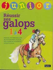 CHEVAL - EQUITATION / REUSSIR SES GALOPS 1 A 4 : MANUEL DE PREPARATION - BELIN