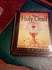 The Holy Grail: Its Origins, Secrets, Meaning Revealed by: Malcolm Godwin