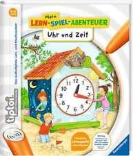 tiptoi® Uhr und Zeit von Heike Tober (Taschenbuch)
