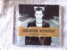 52615 George Murphy Dreamed A Dream [NEW] CD (2004)