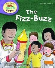 Oxford Reading Tree Read with Biff, Chip & Kipper 'The Fizz-Buzz' P/B Bk Level 2