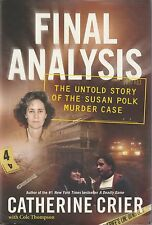 (20 February, 2007) Final Analysis: The Untold Story of the Susan Polk Murder Ca