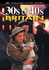 30's and 40's Britain (Snapping Turtle Guides),Guy, John,New Book mon0000063673