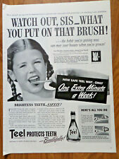 1942 Teel Liquid Dentifrice Ad Watch out Sis What you Put on that Brush