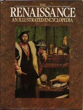 The Renaissance: an Illustrated Encyclopedia