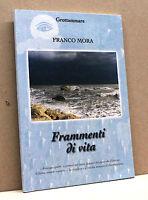 FRAMMENTI DI VITA - F.Mora [2001]