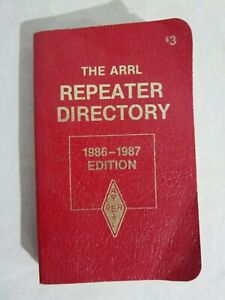 The ARRL American Radio Relay League Repeater Directory 1986-1987 Edition