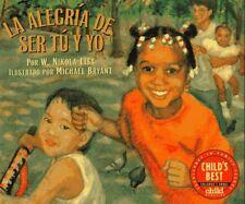 La Alegria de Ser Tu y Yo (Spanish Edition) by W Nikola-Lisa