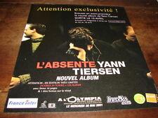 YANN TIERSEN - PUBLICITE L'ABSENTE !!!!!!!!!!!!!!