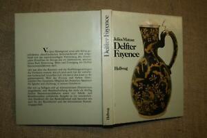 Delfter Fayencen Keramik Steingut Töpfer Fliesen Sammlerbuch 1977