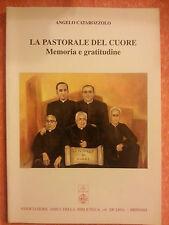 Angelo Catarozzolo - La Pastorale del Cuore - Memoria e Gratitudine - A. De Leo