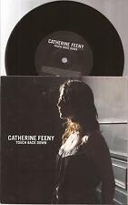 """Catherine Feeny """"Touch Back Down"""" 7"""" Vinyl  Picture Sleeve 2007"""