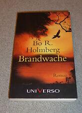 Bo R. Holmberg - Brandwache