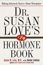 Dr. Susan Love's Hormone Book: Making Informed Choices About Menopause, MD Susan