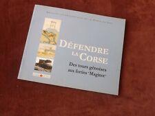 defendre la corse des tours genoises aux fortins maginot,2002