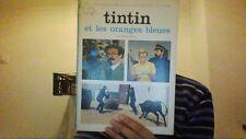 Tintin et les oranges bleues Andre Barret