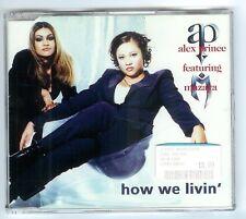 HOW WE LIVIN' ~ alex prince featuring mazaya ~ 1998  Rap Hip Hop Swingbeat CD