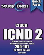Study Blast Cisco ICND 2: 200-101 (formerly 640-816) Paperback – 20 Jul 2013