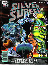 SILVER SURFER  LES PREDATEURS  COLLECTION TOP BD     EDITIONS LUG