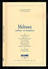 """Jean-Marie Rouart : Malraux """" Ombres et lumières """" La Bouteille à la Mer """""""