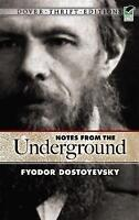 Notes from the Underground (Dover Thrift Editions) by Dostoyevsky, Fyodor | Pape