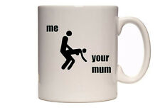 Me and your Maman-Crude HUMOUR-Funny Novelty Coffee Mug-Poison Idea