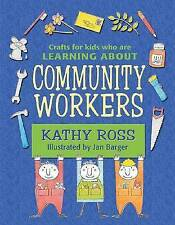Crafts for Kids Who Are Learning about Community Workers by Kathy Ross