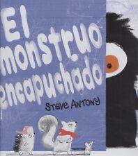 EL MONSTRUO ENCAPUCHADO. NUEVO. Nacional URGENTE/Internac. económico. LITERATURA