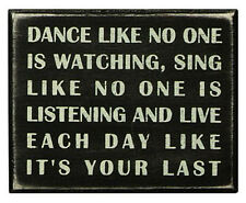 "Dance Like No One Is Watching- Inspirational Box Sign- 5"" x 4"" - gift"