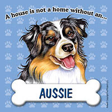Australian Shepherd Dog Magnet Sign House Is Not A Home