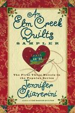 The Elm Creek Quilts Ser.: An Elm Creek Quilts Sampler by Jennifer Chiaverini.