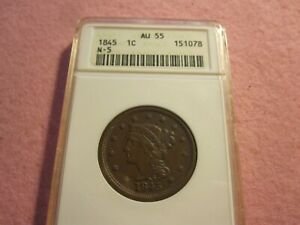 1845 Braided Hair Large Cent N-5 ANACS Graded AU55 (1C)