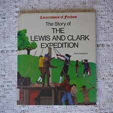 Cornerstones of Freedom Ser.: The Story of the Lewis and Clark Expedition by R.