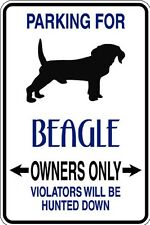 HUMOROUS BEAGLE OWNER PARKING ONLY DOG SIGN METAL FUNNY MUST SEE GIFT COMICAL