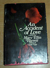 An Accident of Love by Mary Ellin Barrett (1973, Book)