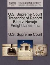 U.S. Supreme Court Transcript Of Record Bibb V. Navajo Freight Lines, Inc