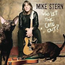 Mike Stern: Who Let The Cats Out?  Audio CD