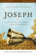 Joseph Study Guide: Waiting on God's Timing, Living in God's Plan (A Living, Lov