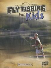 Fly Fishing for Kids Into the Great Outdoors
