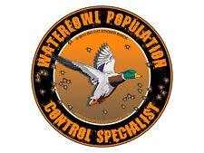 Waterfowl Population Control Specialist (Bumper Sticker)